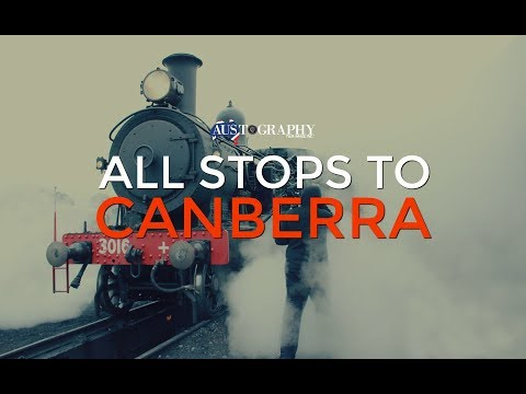 All Stops to Canberra - A Centenary Look at the Canberra Railway Museum