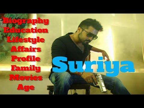 Suriya Biography | Age | Family | Affairs...