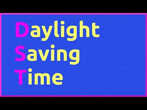Know about Daylight Saving Time (DST)