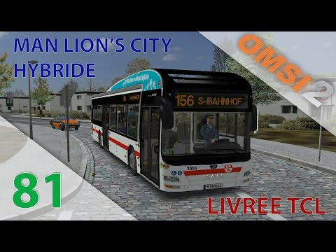 [OMSI 2] Episode n°81 : Man Lion's City A37 Hybride | Livrée TCL
