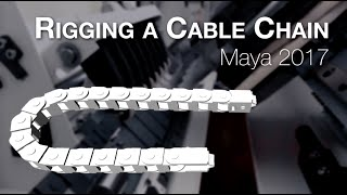 Machine Animation Tutorial: Rigging a Cable Chain in Maya 2017