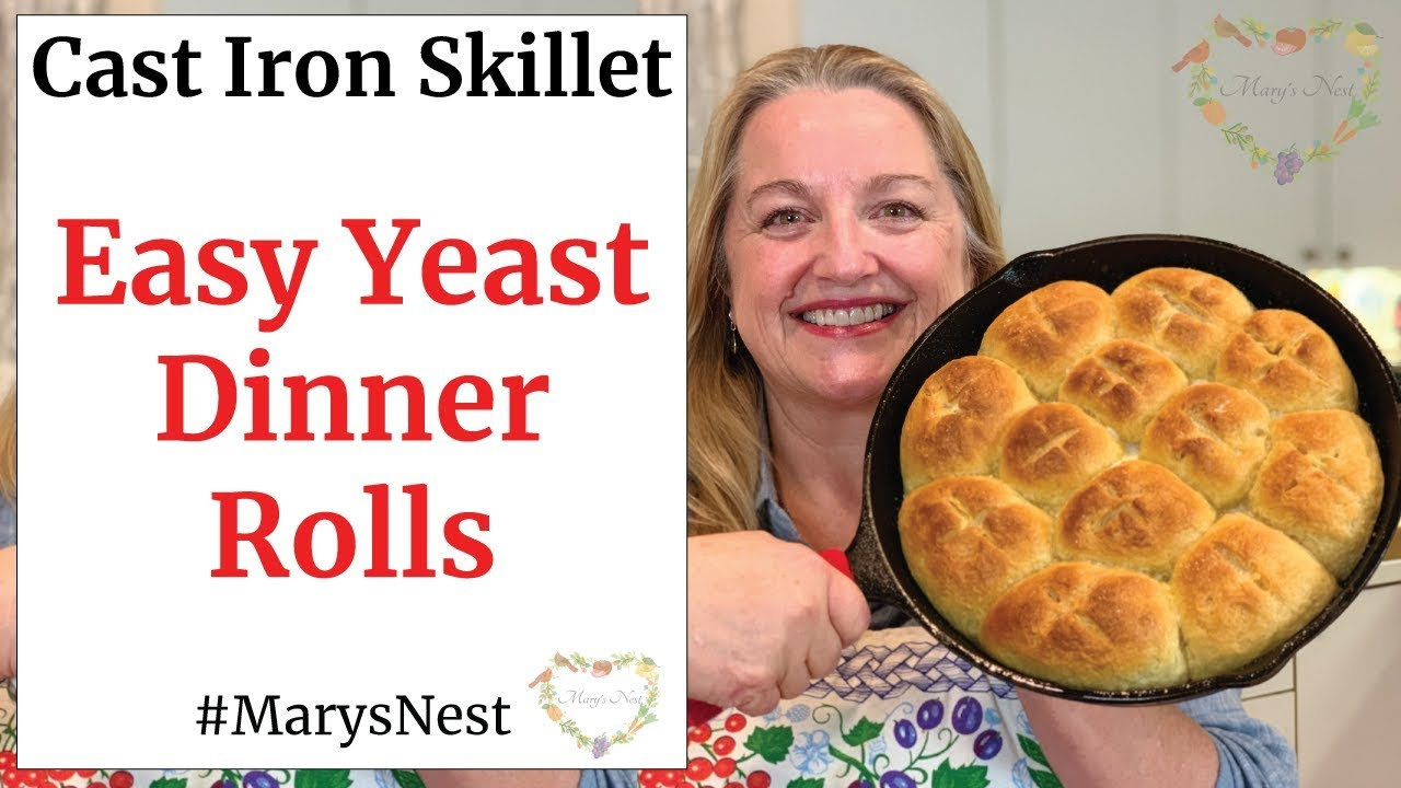 Easy Yeast Dinner Rolls Cast Iron Skillet Recipe Youtube