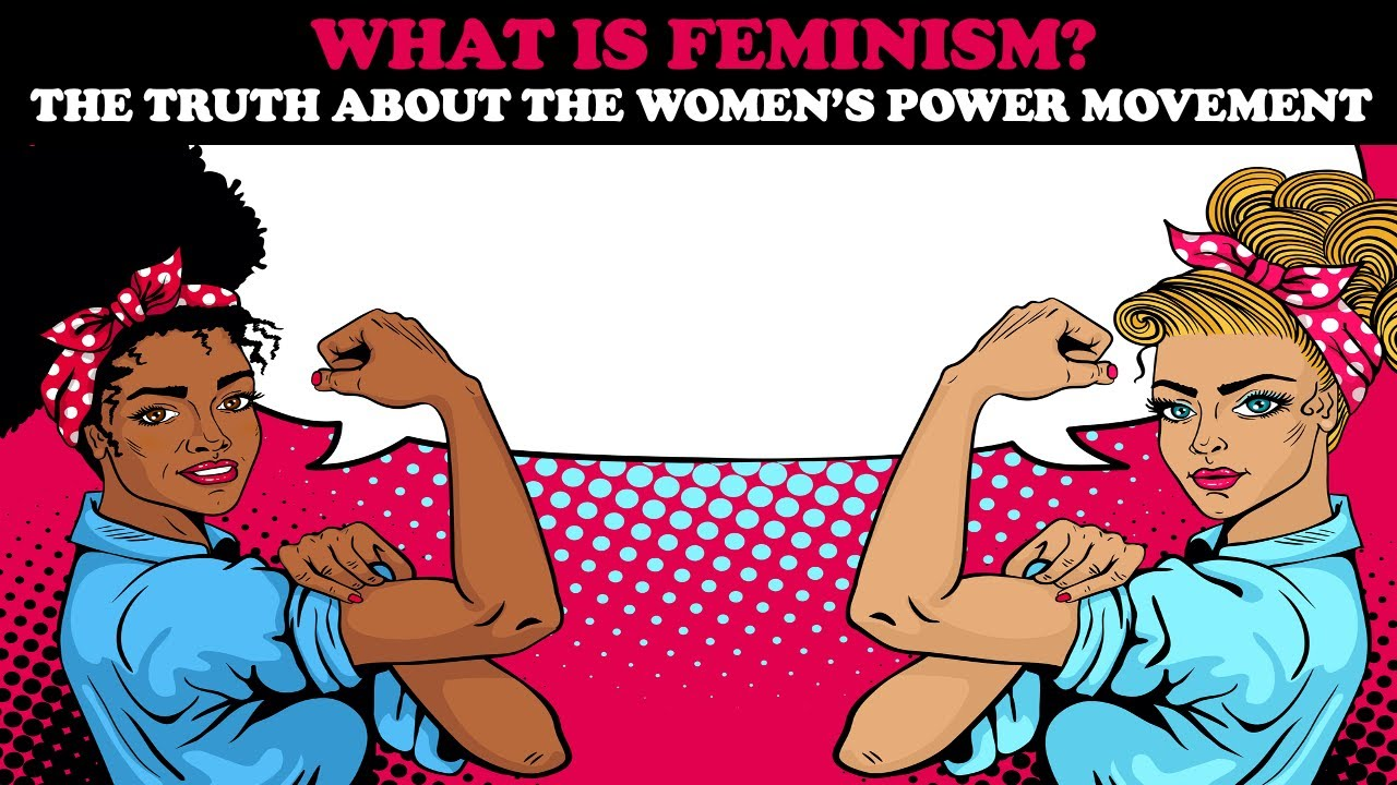 Download WHAT IS FEMINISM? THE TRUTH ABOUT THE WOMEN'S POWER MOVEMENT