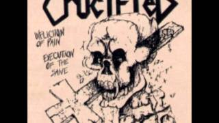 Crucified - Infliction of Pain, Execution of the Sane - 03 - Symptom of the Universe
