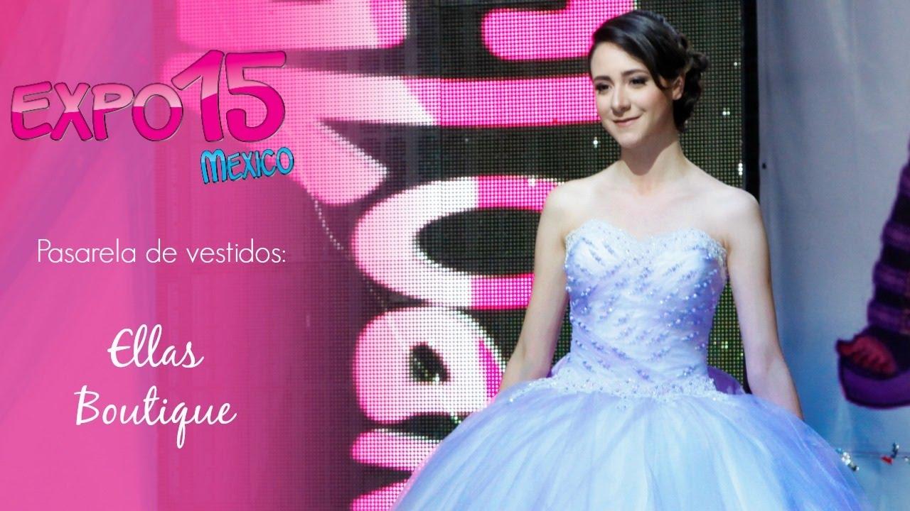 Expo 15 Pasarela de vestidos de 15 años por *Ellas Boutique*, Feb ...