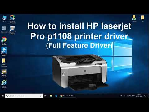How To Install Hp Laserjet Pro P1108 Printer Driver On Windows 10, 8, 8.1, 7