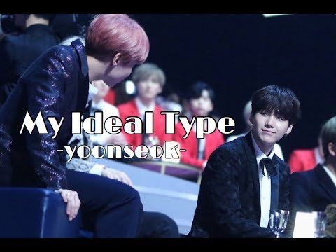 My Ideal Type | yoonseok