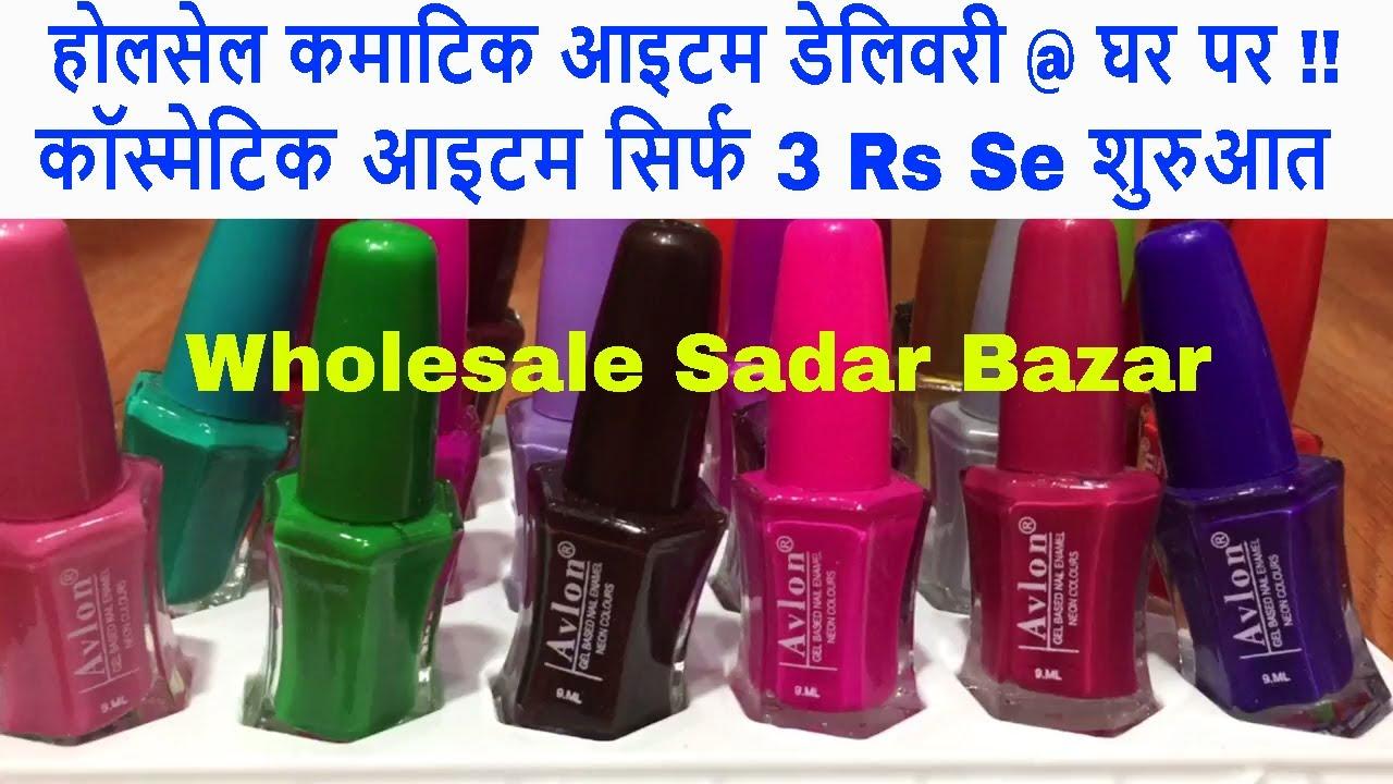 Cosmetic Wholesale Bazaar Sadar Bazar Lipstic Nailpaint