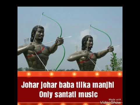 Baba tilka manjhi santali only music