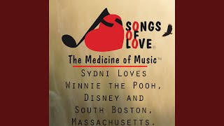 Sydni Loves Winnie the Pooh, Disney and South Boston, Massachusetts.