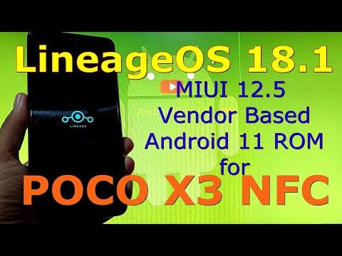 LineageOS 18.1 MIUI 12.5 vendor based for Poco X3 NFC (Surya) Android 11