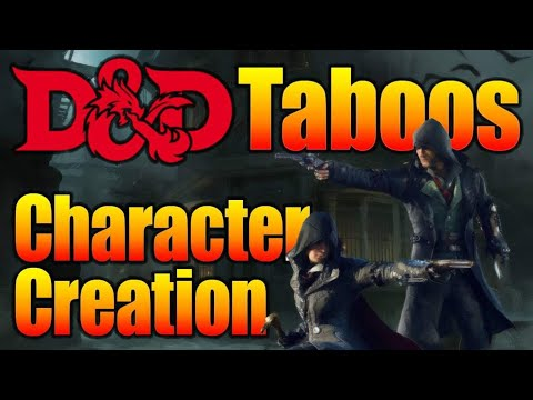 D&D Character Creation Taboos| Dungeons and Dragons Discussions