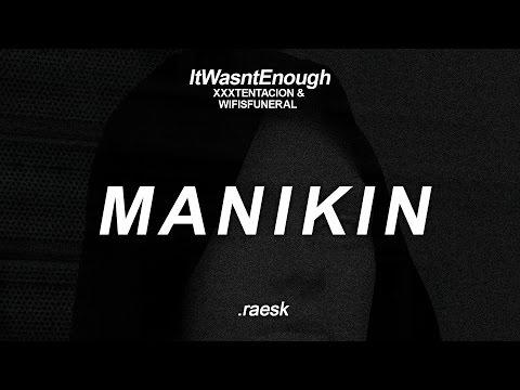 XXXTENTACION - MANIKIN ft. WifisFuneral (Subtitulado al Español)