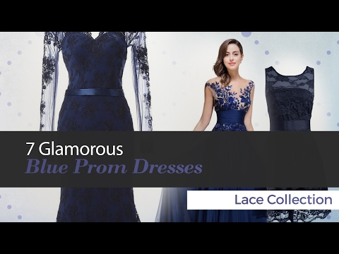 7 Glamorous Blue Prom Dresses Lace Collection