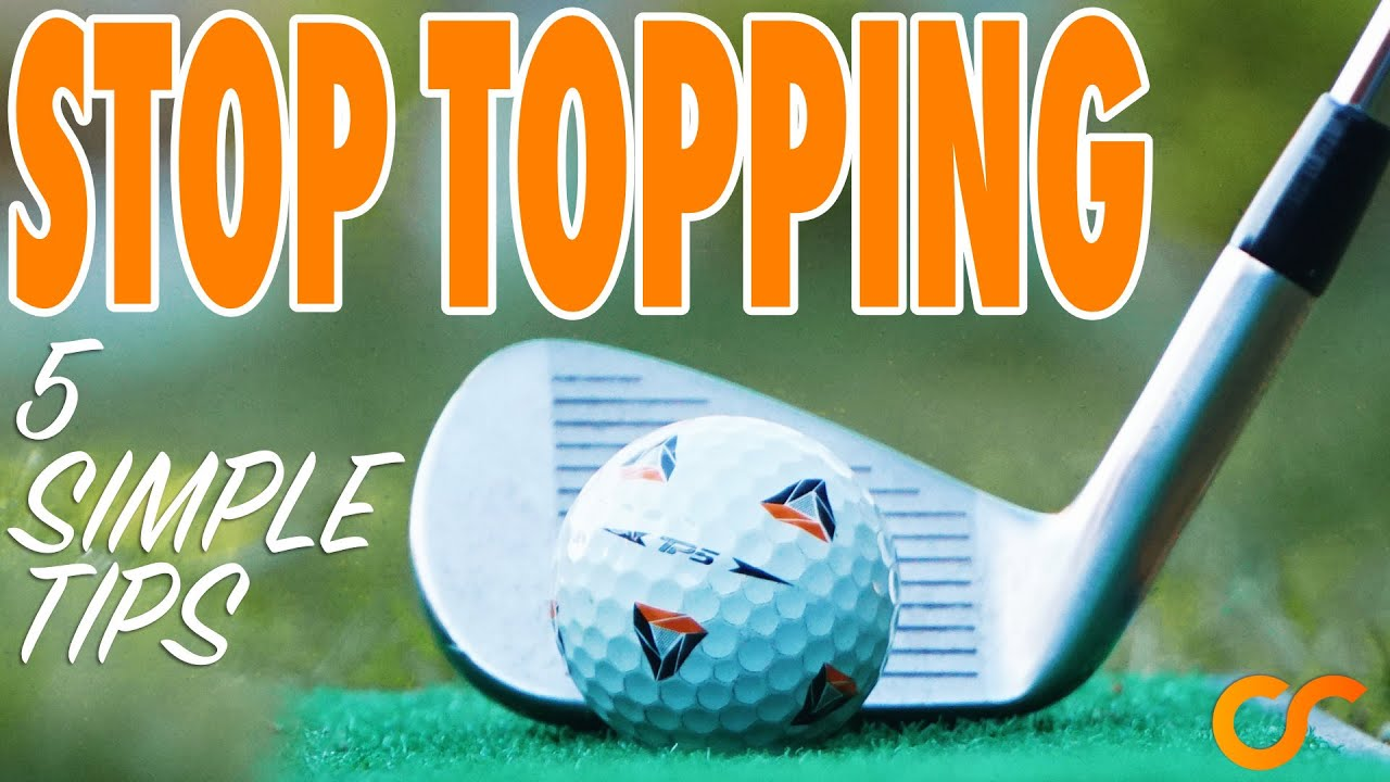 how to prevent topping the golf ball