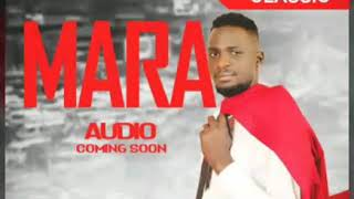 Cover images Mara by Kuchi Classic ( Official HQ Audio 2020)