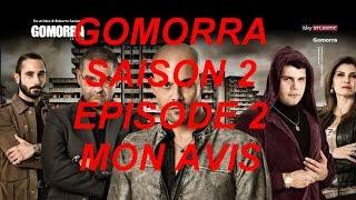 GOMORRA | Saison 2 Episode 2 - Mon Avis