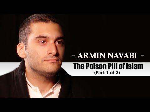 Armin Navabi: The Poison Pill of Islam Part 1 of 2