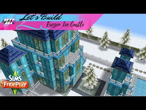 Let's Build Ice Castle | Sims FreePlay