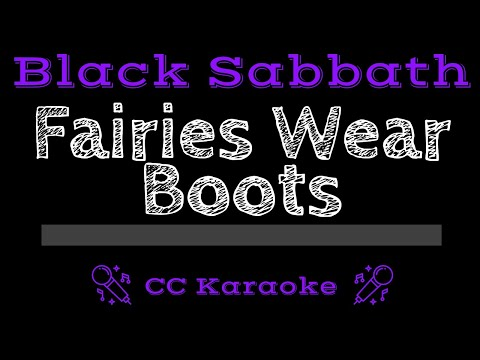 Black Sabbath   Fairies Wear Boots CC Karaoke Instrumental