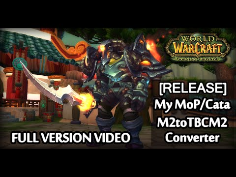 [RELEASE] Wow 2.4.3 - My MoP/Cata M2 Converter to TBC 2.4.3 - Full Version