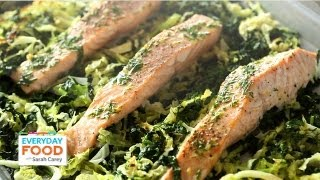 Baked Salmon With Kale And Cabbage - Everyday Food With Sarah Carey