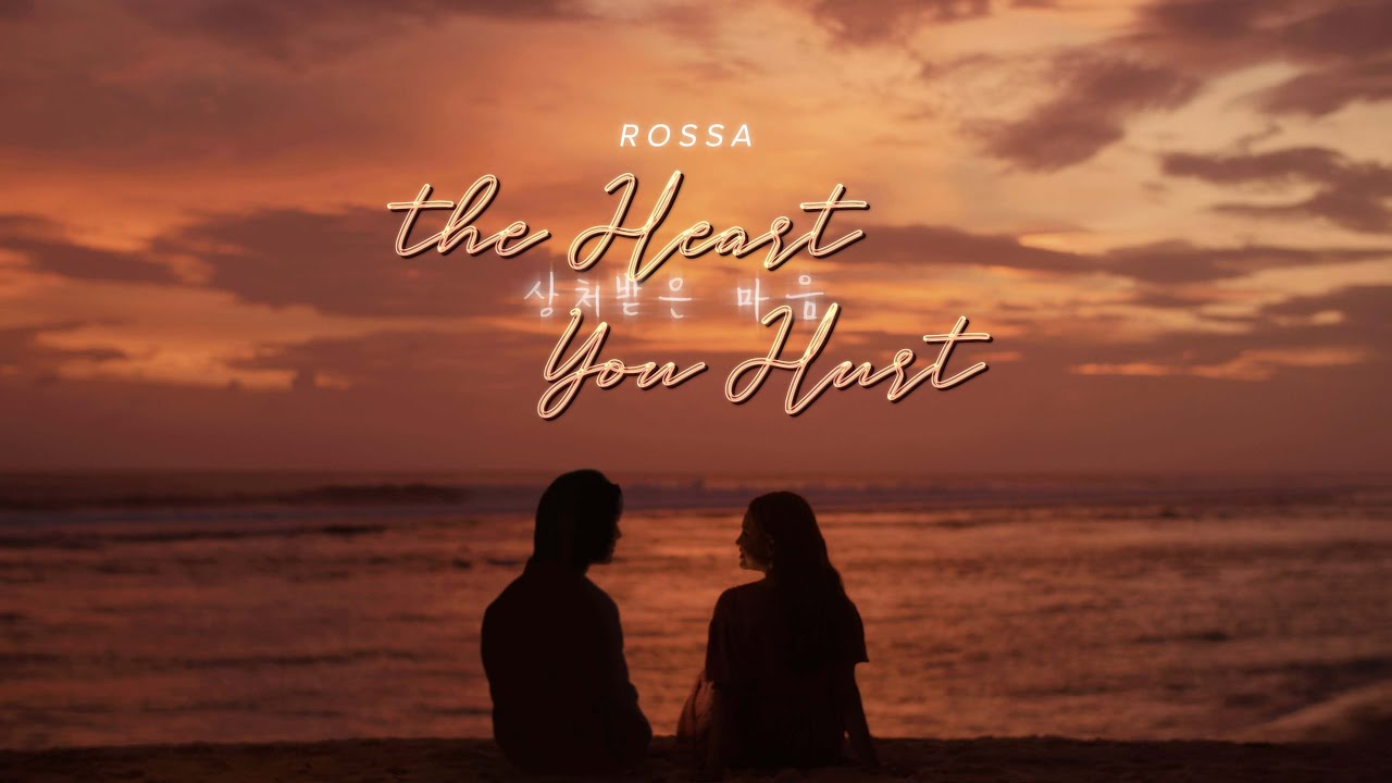 Download Rossa - The Heart You Hurt (Official MV)