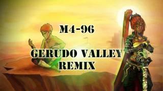 M4-96 - Gerudo Valley Remix