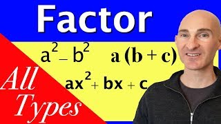 Factoring - How to Factor Different Types