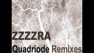 Zzzzra - Quadriode ( Lo  rmx)