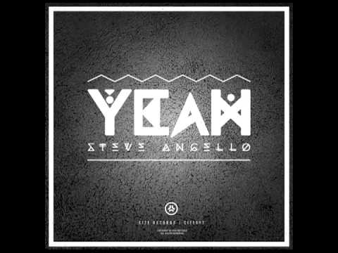 Steve Angello  Yeah