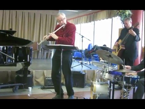 On Green Dolphin Street - Jazz Flute at its Best - Bill McBirnie with the George Marton Trio