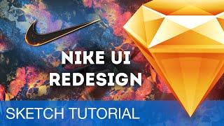 Sketch 3 Tutorial • Nike Store UI Redesign • Sketchapp Tutorial & Design Workflow