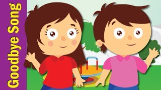 Goodbye Song for Kids   Kindergarten, Preschool & ESL   Fun Kids English