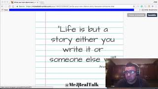 How to Write your Own Story | Mr. J Real Talk Vlog Episode 18