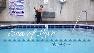 Sea of Love - Ukulele Cover
