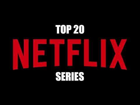 Top 20 Best Netflix Series