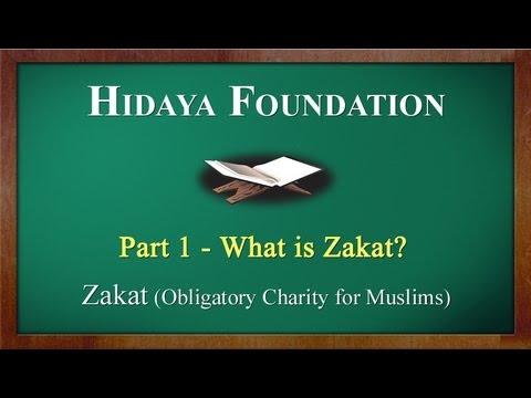 Part 1- What is Zakat? [Hidaya Foundation] - YouTube