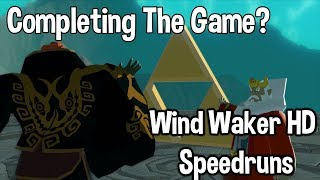 Speedrunning: What is Completing the game? Wind Waker HD Speedrunning Discussion