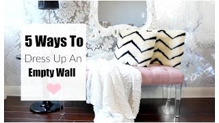 5 Ways To Decorate An Empty Wall MissLizHeart