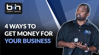 4 ways you can get money for your business
