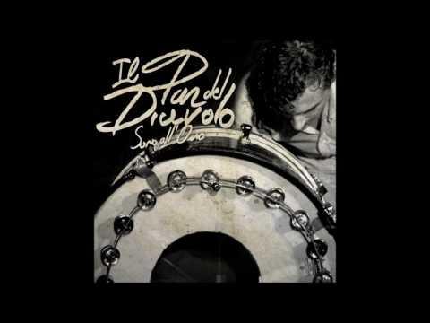 Il Pan Del Diavolo - Sono All'Osso [Full Album]