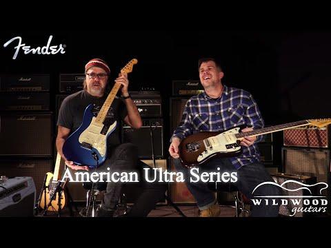 The Fender American Ultra Series  •  Wildwood Guitars