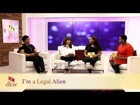 I'm a Legal Alien