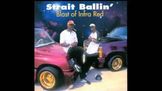 Blast of Infra Red :: Strait Ballin