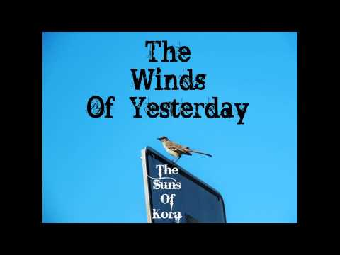 The Winds Of Yesterday