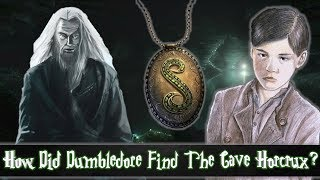 How Did Dumbledore Discover Voldemort's Cave Contained A Horcrux?