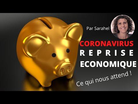 Coronavirus: La reprise économique (ce qui nous attend)