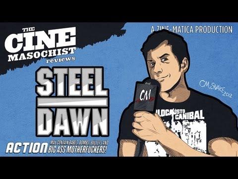 Download The Cine-Masochist: STEEL DAWN