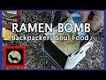 RAMEN BOMB The Backpackers Soul Food